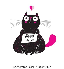 Vector illustration of a lovely funny cat with a food poster. The cat asks for food.