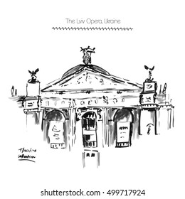 Vector illustration of The Lviv Opera, Ukraine. Usable for poster, postcards, greeting cards template. Hand drawn ink sketch, gray shadow.