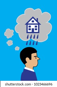 A vector illustration of a man with dark cloud thought bubbles emanating from his head. The large bubble / cloud has a house icon and rain falling from it. A metaphor on negative property issues.