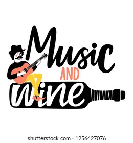 Vector illustration of man playing acoustic guitar and sitting on the bottle. Typography poster with lettering text - Music and wine