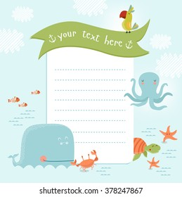 Vector illustration of marine animals (whale, octopus, fish, turtle, crab, starfish) and a place for text or photo. It can be used as a greeting card, invitation to a children's holiday.