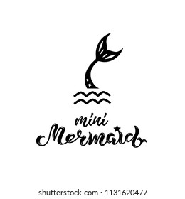 Vector illustration with Mermaid tail, Mermaid handwritten lettering as logo, patch, sticker. Template for Mermaid style party invitation, birthday, greeting card, baby shop, poster