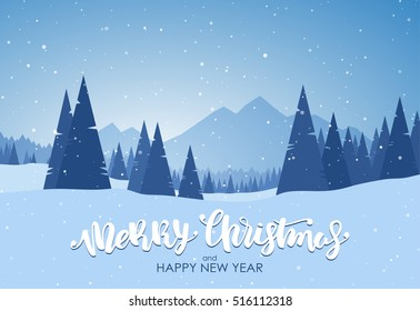 Vector illustration: Merry Christmas and Happy New Year. Blue winter snowy landscape with hand lettering, pines and mountains.