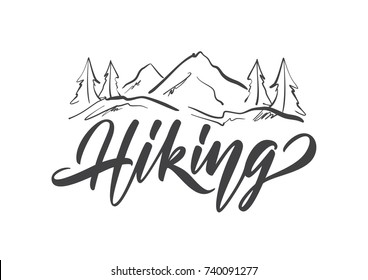 Vector illustration: Modern brush lettering type of Hiking with Hand drawn Mountains sketch landscape
