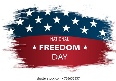 Vector illustration for National Freedom Day! - February 1st. USA flag as background.