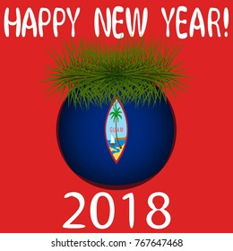 """Vector illustration for the New Year 2018 with hand-drawn text """"Happy New Year"""", Christmas tree decoration ball  painted in the colors of the flag of Guam and a sprig of Christmas tree"""