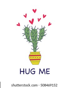 Vector illustration of nice cactus. Valentine's day card template. Hug me sign.