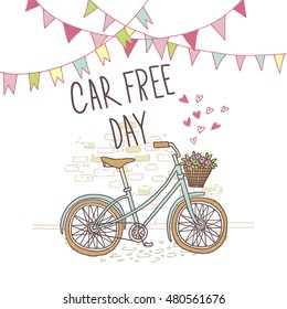 Vector illustration of a nice hand drawn bicycle. Poster for car free day.