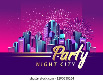 vector illustration night city illuminated by neon lights and fireworks, poster city party