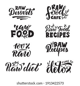Vector illustration ofraw food and detox lettering for banner, poster, menu, catalog, signage, product, food guide design. Eight handwritten black phrases for web or print