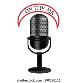 Vector illustration of old, retro, vintage microphone with text on the air. Radio symbol or concept