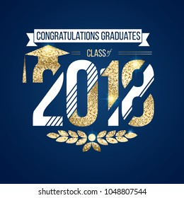 vector illustration on blue background congratulations on graduation 2018 class of, texture gold luxury design for the graduation party, a gold wreath