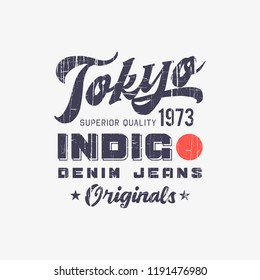 Vector illustration on the Japanese superior jeans, denim and raw. Tokyo. Vintage design. Grunge background.  Typography, t-shirt graphics, print, poster, banner, flyer, postcard