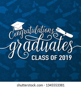 Vector illustration on seamless graduations background congratulations graduates 2019 class of, white sign for the graduation party. Typography greeting, invitation card with diplomas, hat, lettering.