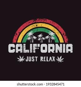 Vector illustration on the theme of California, marijuana and reggae music. Grunge background. Typography, t-shirt graphics, print, poster, banner, flyer, postcard