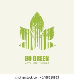 Vector illustration on the theme of environmental protection with the words Go green, Save the planet. Abstract poster in the form of a leaf with silhouettes of trees. Eco Poster Concept