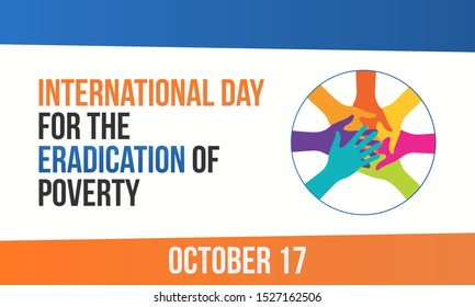 Vector illustration on the theme of International day for the Eradication of Poverty on October 17th.