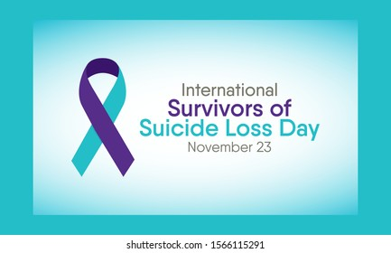 Vector Illustration on the theme of International Survivors of Suicide Loss Day on November 23rd.