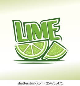 Vector illustration on the theme of logo for abstract fresh Lime still life composition, consisting of ripe quarter cut lime and slices half green lemon citrus fruit, label for juice