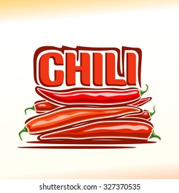 Vector illustration on the theme of the logo for chili still life composition, consisting of a bunch heap of red hot chili peppers