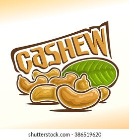 Vector illustration on the theme of the logo for cashew nuts still life composition, consisting of six peeled cashew nutlets foreground and green leaf in the background