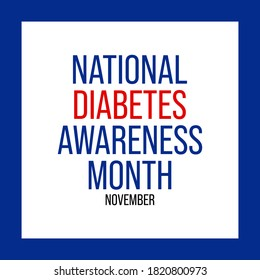 Vector illustration on the theme of National Diabetes awareness month observed each year during November.