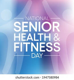 Vector illustration on the theme of National Senior health and fitness day observed each year on last Wednesday in May.