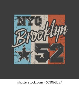 Vector illustration on the theme of New York City, Brooklyn. Grunge background.  Vintage design. Number sport typography, t-shirt graphics, poster, stamp, print, banner, flyer, postcard