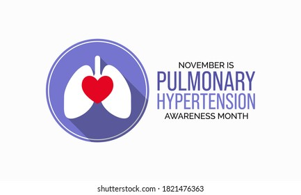 Vector illustration on the theme of Pulmonary Hypertension awareness month observed each year during November.