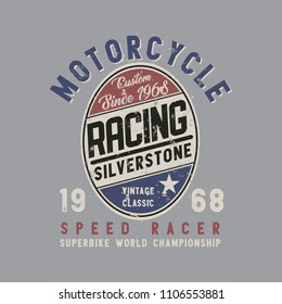 Vector illustration on the theme of the racing motorcycle.  Vintage design.  Grunge background. Biker stump typography, t-shirt graphics, print, poster, banner, flyer, postcard