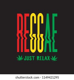 Vector illustration on the theme of reggae music. Slogan: just relax. Typography, t-shirt graphics, poster, banner, flyer, postcard
