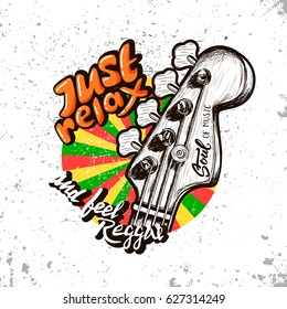 Vector illustration on the theme of reggae music. Slogan: just relax and feel reggae. Grunge background. Typography, t-shirt graphics, poster, banner, flyer, postcard