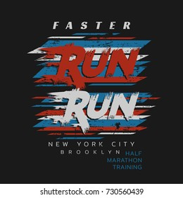 Vector illustration on a theme of run and running in New York City, Brooklyn. Grunge background. Sport typography, t-shirt graphics, poster, print, run, banner, flyer, postcard