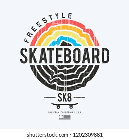 Vector illustration on the theme of skateboard and skateboarding. Grunge background. Sport typography, t-shirt graphics, print, poster, banner, flyer, postcard