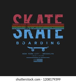 Vector illustration on the theme of skateboard and skateboarding. Vintage design. Grunge background. Sport typography, t-shirt graphics, print, poster, banner, flyer, postcard