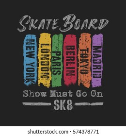 Vector illustration on the theme of skateboard and skateboarding in New York, London, Paris, Tokyo, Berlin and Madrid. Grunge background. Typography, t-shirt graphics, poster, print, banner, flyer