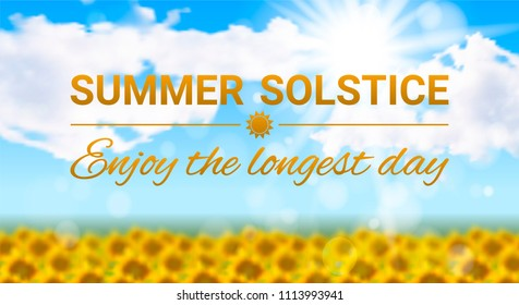 Vector illustration on the theme of the summer solstice. Sunny realistic summer landscape with a field of sunflowers, sky with clouds and text.