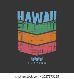 Vector illustration on the theme of surf rider and surfing in Hawaii.  Grunge background.  Vintage design.  Typography, t-shirt graphics, print, poster, banner, flyer, postcard