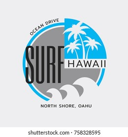 Vector illustration on the theme of surf and surfing in Hawaii. Typography, t-shirt graphics, print, poster, banner, flyer, postcard