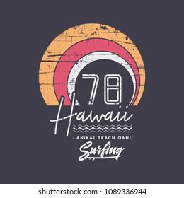 Vector illustration on the theme of surfing and surf in Hawaii. Vintage design. Grunge background.  Number sport typography, t-shirt graphics, print, poster, banner, flyer, postcard
