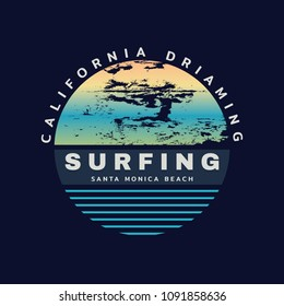 Vector illustration on the theme of surfing and surf in  Santa Monica Beach beach. Slogan: California dreaming. Abstract design. Typography, t-shirt graphics, print, poster, banner, flyer, postcard