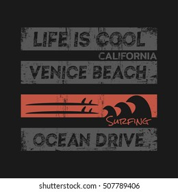 Vector illustration on the theme of surfing and surf in California, Venice beach. Grunge background. Typography, t-shirt graphics, print, poster, banner; flyer, postcard