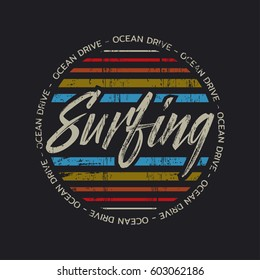 Vector illustration on the theme of surfing and surf.  Slogan: ocean drive. Vintage design.  Grunge background. Typography, t-shirt graphics, print, poster, banner, flyer, postcard