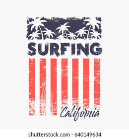Vector illustration on the theme of surfing and surf in California. Grunge background.  Stylized American Flag. Vintage design.  Typography, t-shirt graphics, poster, print, banner, flyer, postcard