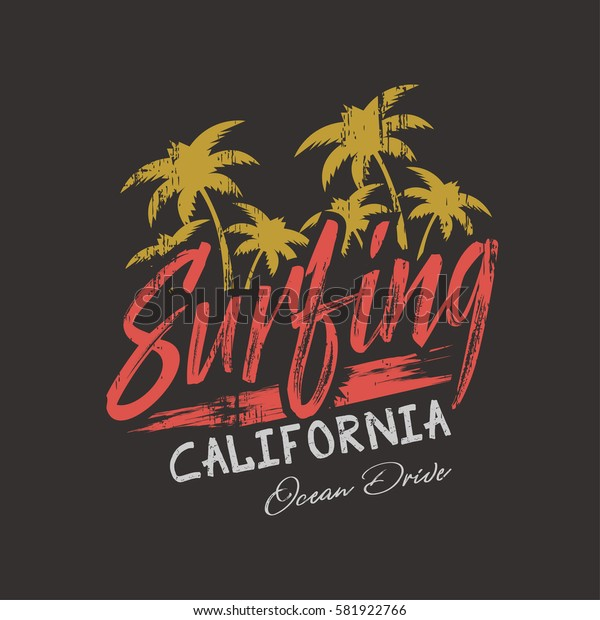 Vector illustration on the theme of surfing and surf in California. Grunge background.  Typography, t-shirt graphics, print, poster, banner, flyer, postcard