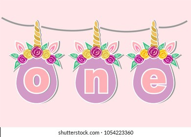Vector illustration One with Unicorn Horn, Ears, Flower Wreath. Template for Baby Birthday, party invitation, greeting card. Cute One as First year anniversary logo, patch, sticker, decoration, topper