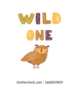 Vector illustration of owl and hand drawn lettering - Wild one. Colourful typography design in Scandinavian style for postcard, banner, t-shirt print, invitation, greeting card, poster