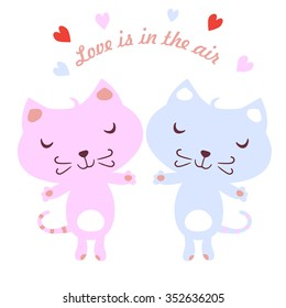 Vector illustration of a pair of kittens. Cats in Love. Love is in the air. Valentine's day greeting card