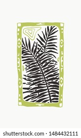 Vector illustration with palm leaves in tribal frame. Hand drawn sketch of tropical floral and ornamental elements in linocut style.