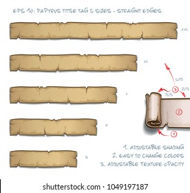 Vector Illustration of a Papyrus Tittle Scroll Tag with Straight Edges. Set of five sizes Small Medium Large and two Extra Large. All elements neatly on well-defined Layers and Groups